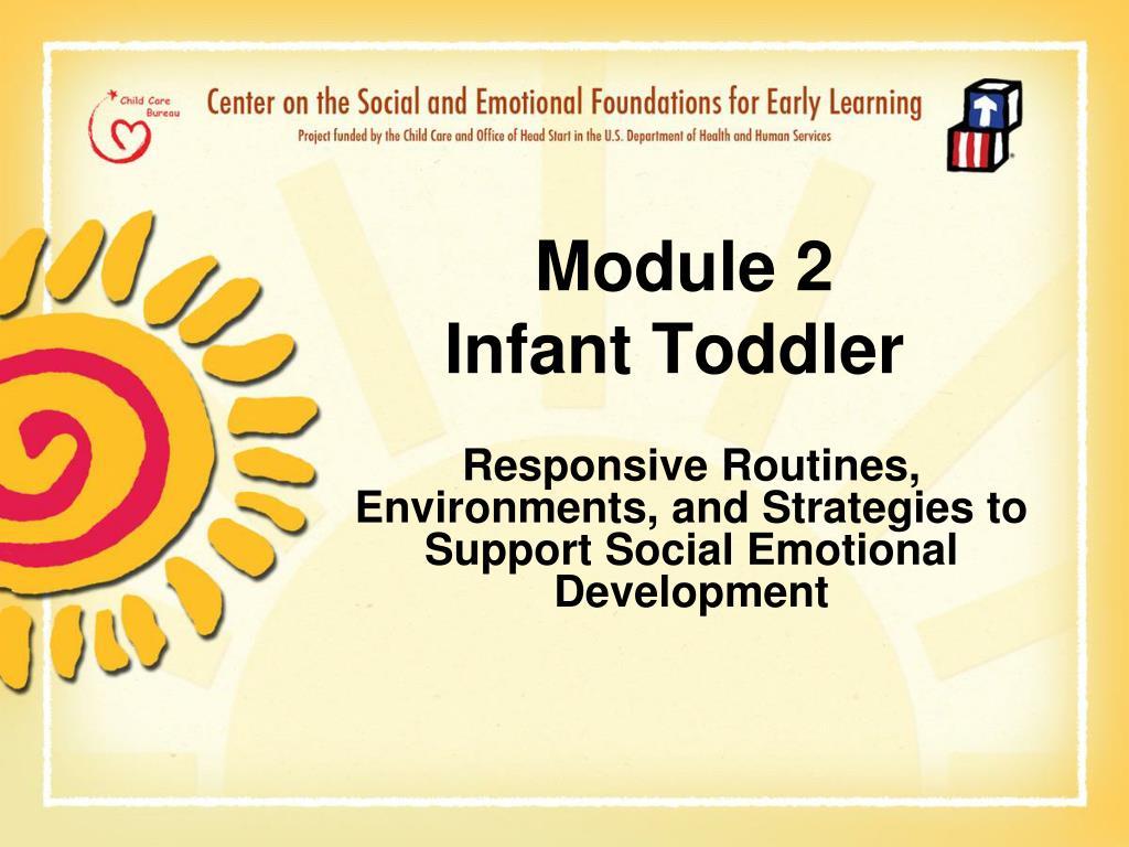 module 2 infant toddler l.
