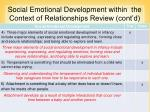 social emotional development within the context of relationships review cont d