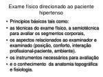 exame f sico direcionado ao paciente hipertenso