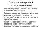 o controle adequado da hipertens o arterial