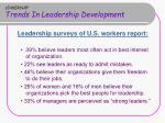 leadership trends in leadership development