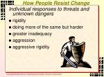 how people resist change