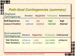 path goal contingencies summary
