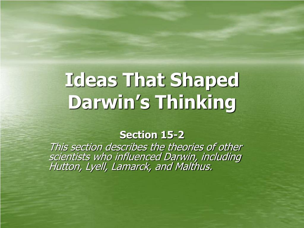 ideas that shaped darwin s thinking l.