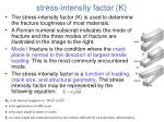 stress intensity factor k