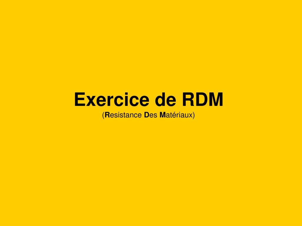 exercice de rdm r esistance d es m at riaux l.