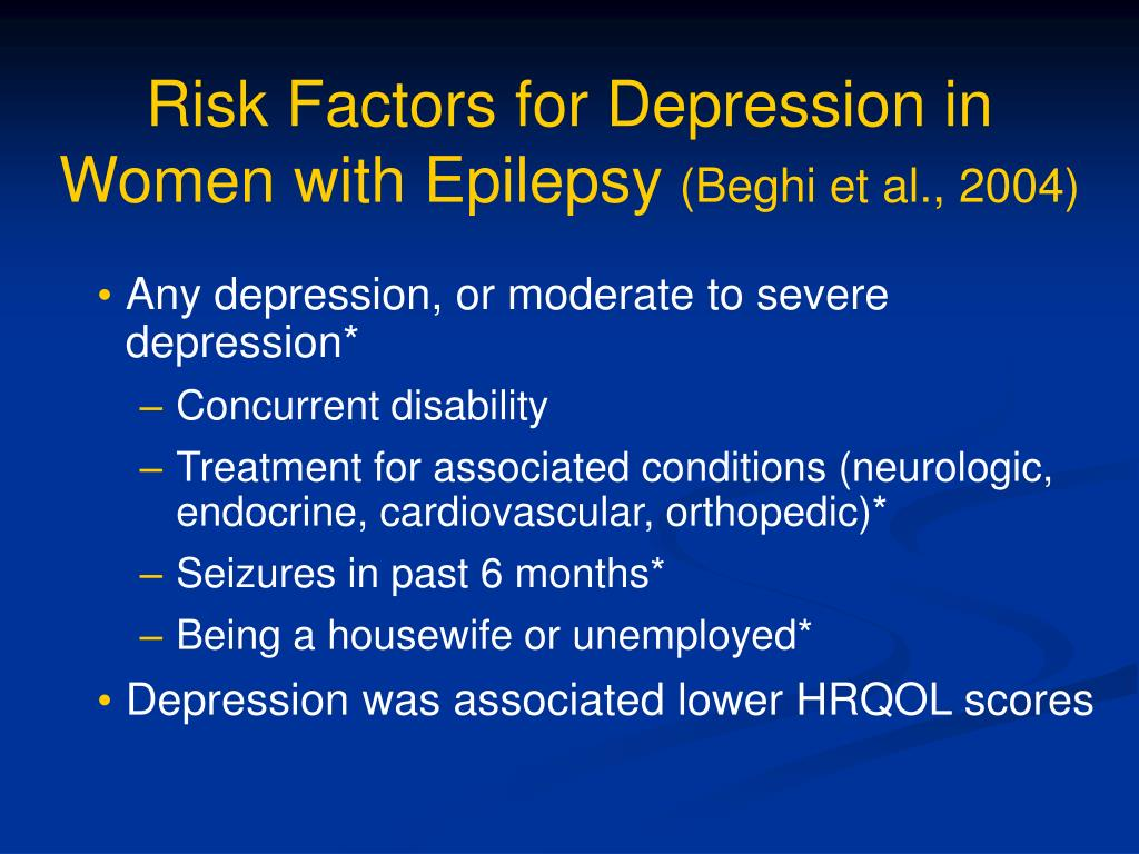 Risk Factors for Depression in Women with Epilepsy