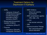 treatment options for depression in epilepsy