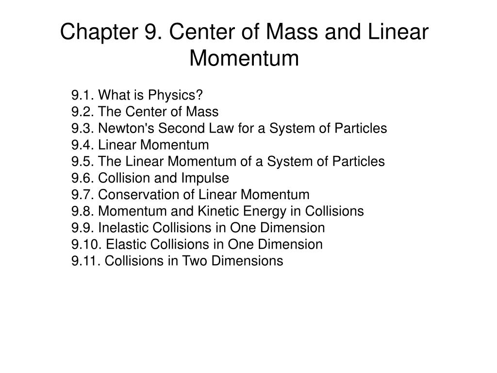 chapter 9 center of mass and linear momentum l.