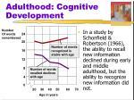 adulthood cognitive development1
