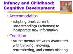 infancy and childhood cognitive development1
