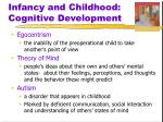 infancy and childhood cognitive development5
