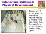 infancy and childhood physical development1