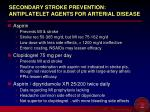 secondary stroke prevention antiplatelet agents for arterial disease