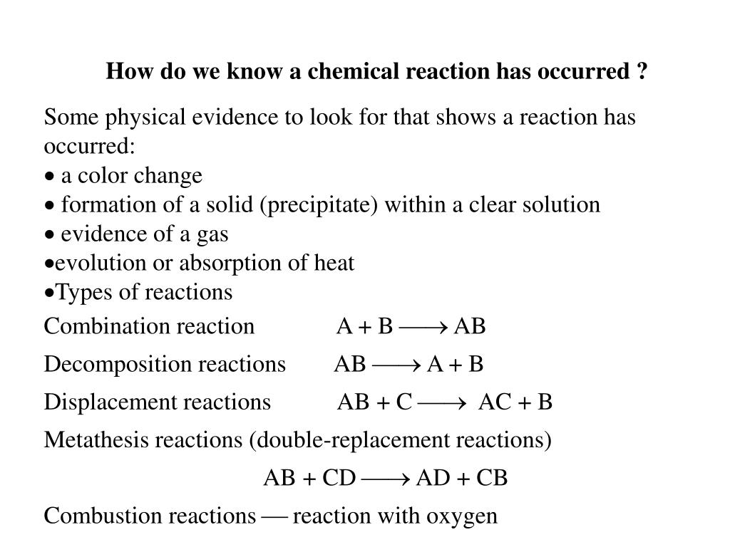 How do we know a chemical reaction has occurred ?