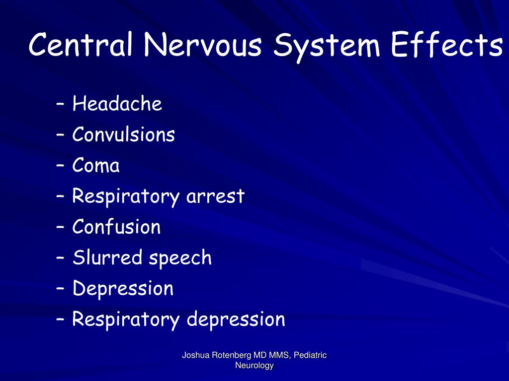 Central Nervous System Effects