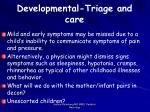 developmental triage and care