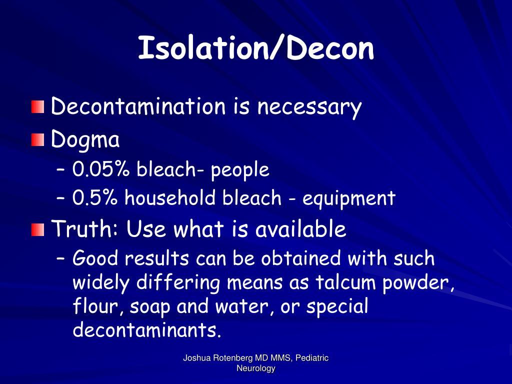 Isolation/Decon