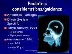 pediatric considerations guidance
