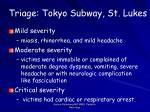 triage tokyo subway st lukes