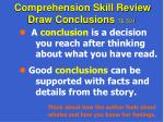comprehension skill review draw conclusions te 591