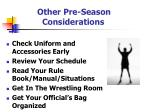 other pre season considerations