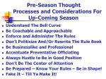 pre season thought processes and considerations for up coming season