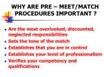 why are pre meet match procedures important