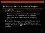 to make a waste removal request