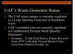 uaf s waste generator status