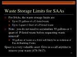 waste storage limits for saas