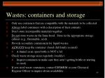 wastes containers and storage