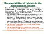responsibilities of schools in the measurement process