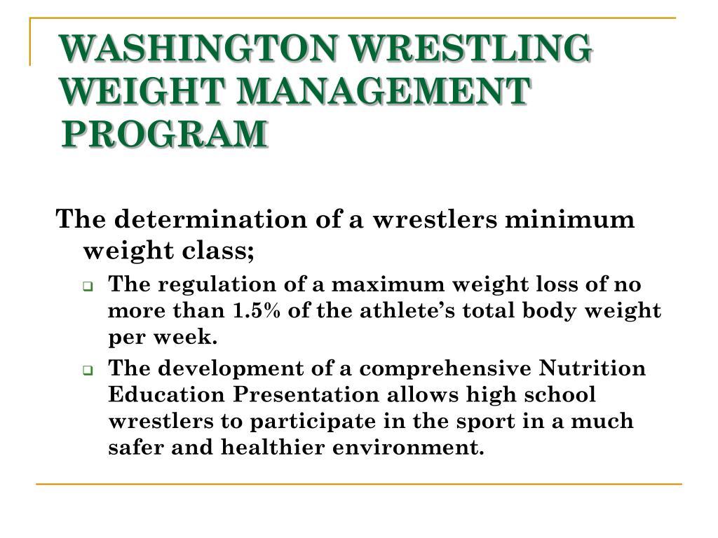 WASHINGTON WRESTLING WEIGHT MANAGEMENT PROGRAM