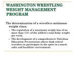 washington wrestling weight management program3