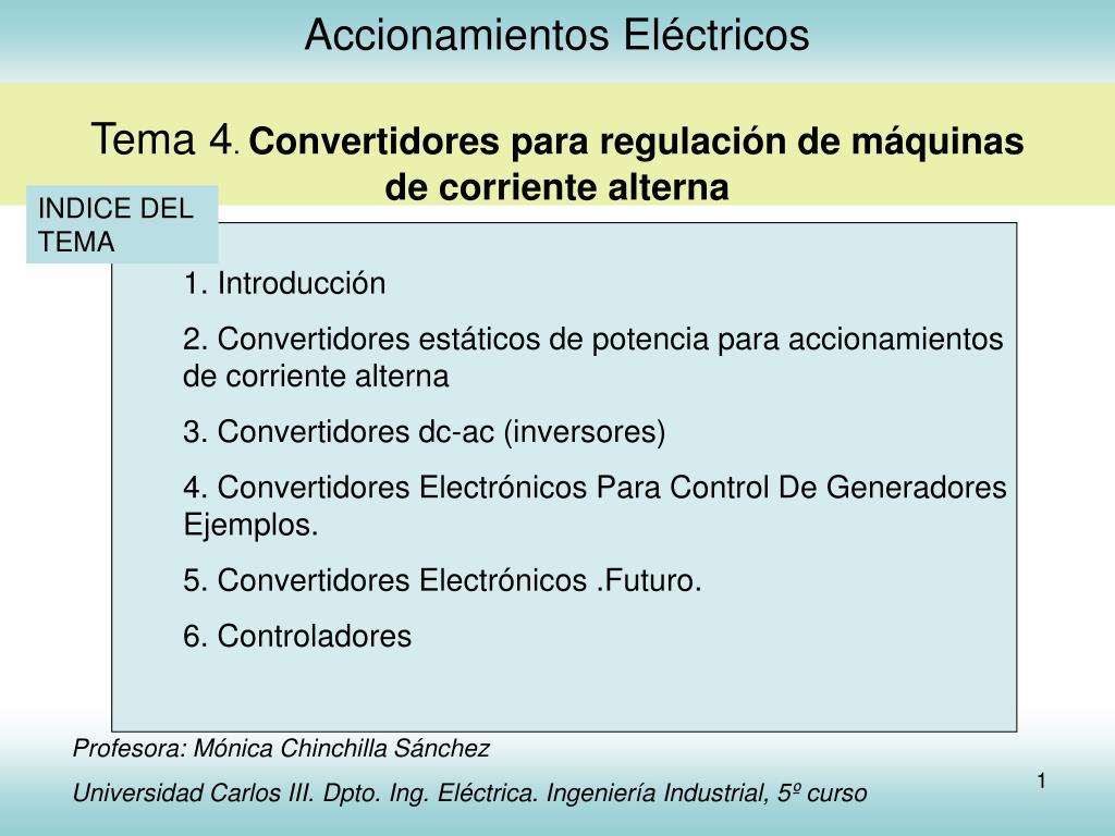 accionamientos el ctricos tema 4 convertidores para regulaci n de m quinas de corriente alterna l.