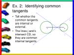 ex 2 identifying common tangents17