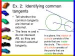 ex 2 identifying common tangents18
