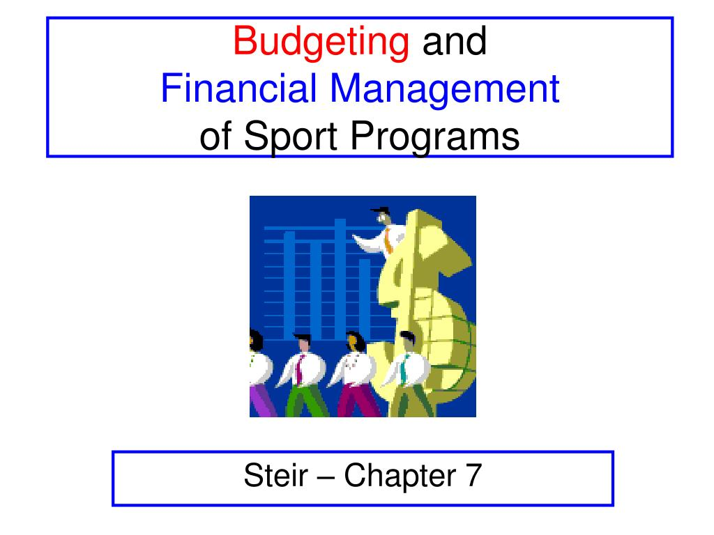 budgeting and financial management of sport programs l.
