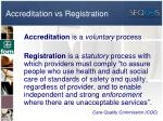 accreditation vs registration