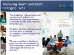 improving health and work changing lives