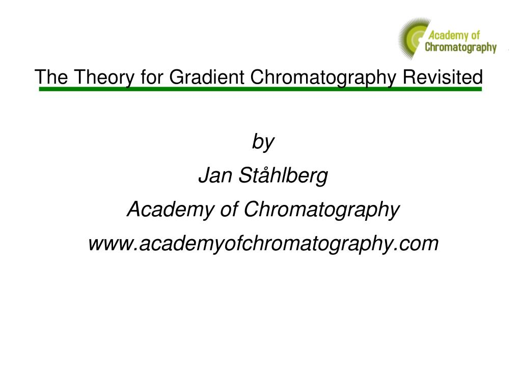 by jan st hlberg academy of chromatography www academyofchromatography com l.