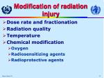 modification of radiation injury