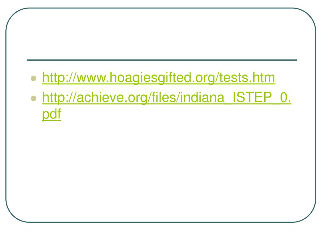 http://www.hoagiesgifted.org/tests.htm