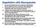 negotiation with discrepancies