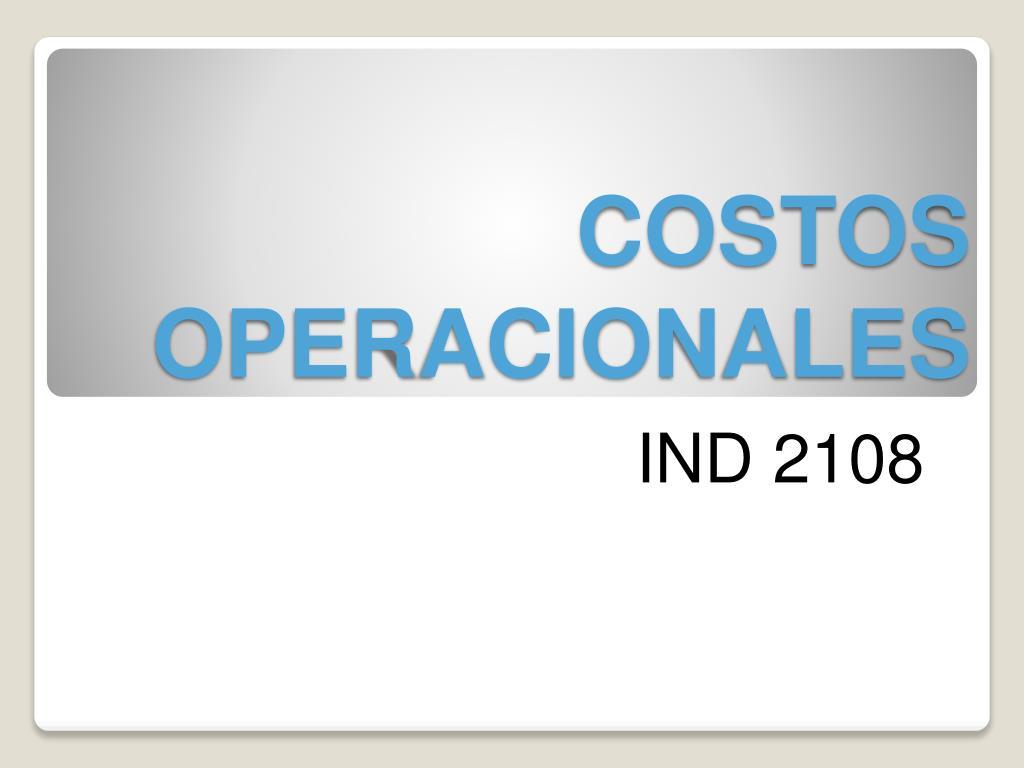 costos operacionales l.