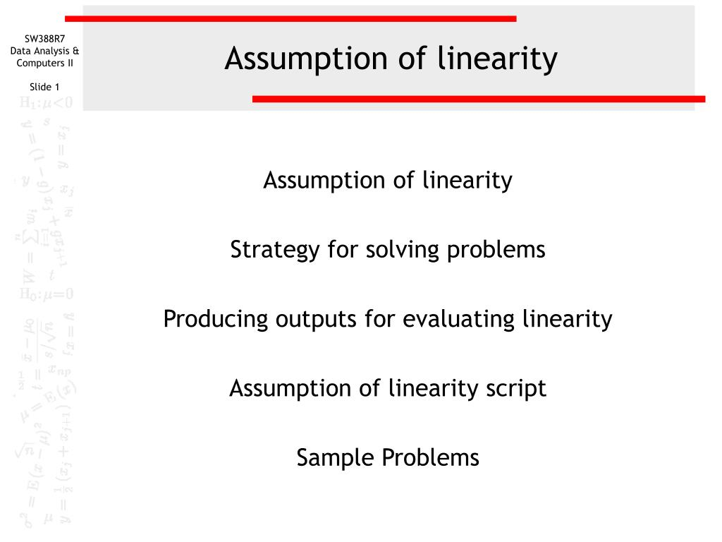 assumption of linearity l.