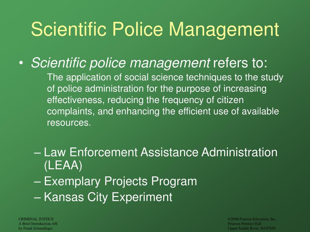 Scientific Police Management