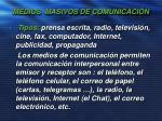 medios masivos de comunicaci n