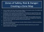 zones of safety risk danger creating a zone map10